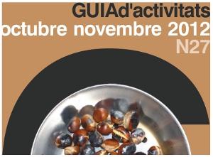 Guia d'Activitats n.27 – Octubre – Novembre 2012