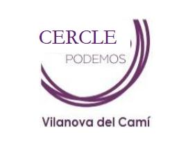 Podemos impulsa la creació d'un cercle a Vilanova del Camí