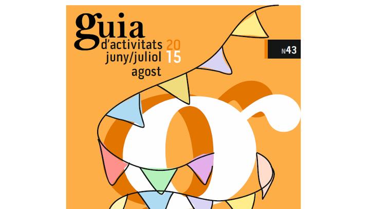 GUIA d'ACTIVITATS n.43 – Juliol i agost 2015