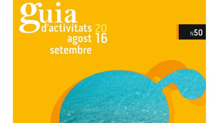GUIA d'ACTIVITATS N.50 Agost-setembre 2016