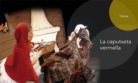 Xarxa reprèn la cartellera amb un espectacle de dansa basat en 'La caputxeta Vermella'