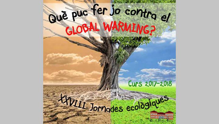 L'Escola Pompeu Fabra reflexiona sobre l'escalfament global en les XXVIII Jornades Ecològiques