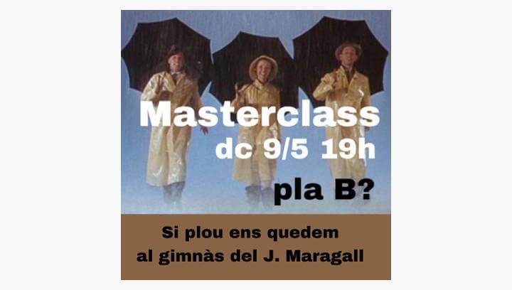 La Masterclass de primavera ja té pla B davant la possibilitat de pluja