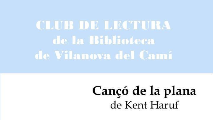 El Club de lectura vilanoví es reunirà a l'abril per compartir 'Cançó de la plana'