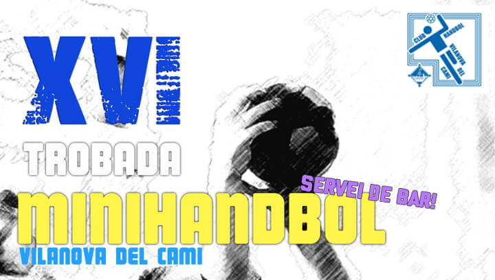 Dues setmanes intenses per a l'handbol vilanoví que organitza aquest diumenge la setzena trobada de minihandbol | ÀUDIO